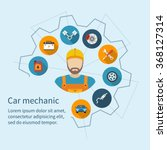 car mechanic with flat icons... | Shutterstock .eps vector #368127314