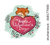 valentine card with fox. happy...