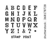 vector latin stamp  font.... | Shutterstock .eps vector #368178728