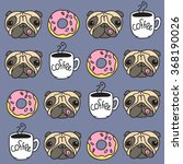 funny vector dogs pug puppies... | Shutterstock .eps vector #368190026
