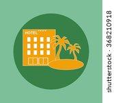 hotel icon  eps 10 | Shutterstock .eps vector #368210918