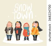 people feeling freeze in snow... | Shutterstock .eps vector #368224700