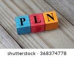 pln  polish zloty  sign on... | Shutterstock . vector #368374778