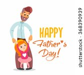 happy father's day. cute... | Shutterstock .eps vector #368390939
