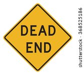 Dead End Sign Isolated On Whit...