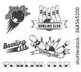 bowling club logo vector set in ... | Shutterstock .eps vector #368565200