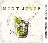 mint julep cocktail. hand drawn ... | Shutterstock .eps vector #368579243