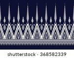 geometric ethnic pattern design ... | Shutterstock .eps vector #368582339