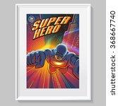 superhero in action. fake comic ... | Shutterstock .eps vector #368667740