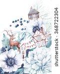 watercolor winter fairytale... | Shutterstock . vector #368722304