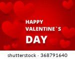 valentine day background | Shutterstock . vector #368791640
