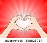 hand heart retro style pop art | Shutterstock .eps vector #368825714