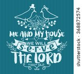 bible lettering. me and my... | Shutterstock .eps vector #368872574