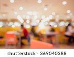 abstract blur restaurant in... | Shutterstock . vector #369040388