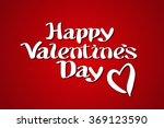 happy valentines day...   Shutterstock . vector #369123590