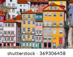 ribeira  the old town of porto  ... | Shutterstock . vector #369306458
