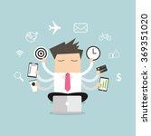 businessman with multitasking... | Shutterstock .eps vector #369351020