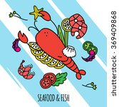 seafood concept illustration  | Shutterstock . vector #369409868