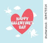 happy valentine's day greeting... | Shutterstock .eps vector #369475514