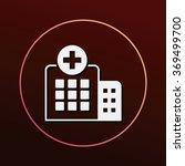 hospital icon   Shutterstock .eps vector #369499700