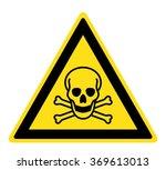 warning toxic material sign ... | Shutterstock .eps vector #369613013