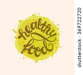modern hand lettering.... | Shutterstock .eps vector #369722720