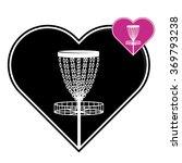 disc golf basket in heart  i... | Shutterstock .eps vector #369793238