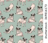 cute dogs. pug. vector seamless ... | Shutterstock .eps vector #369816173