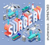 surgery healthcare infographic. ... | Shutterstock .eps vector #369867683
