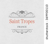 saint tropes france.vintage... | Shutterstock .eps vector #369930110