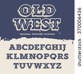 old west typeface. retro... | Shutterstock .eps vector #370006436