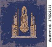 rocket design on old paper... | Shutterstock .eps vector #370025336
