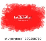 ink splash background  grunge... | Shutterstock .eps vector #370208780