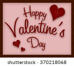 happy valentines day greeting... | Shutterstock . vector #370218068