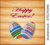 hand drawn  decorated egg on... | Shutterstock .eps vector #370270340