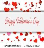 happy valentine's day lettering ... | Shutterstock .eps vector #370276460
