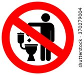 No Littering In Toilet Sign On...