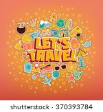 let s travel   doodle elements. ... | Shutterstock .eps vector #370393784