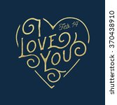 valentine's day typographical... | Shutterstock .eps vector #370438910