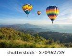 hot air balloon above high...   Shutterstock . vector #370462739