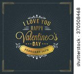 happy valentines day vintage... | Shutterstock .eps vector #370508468