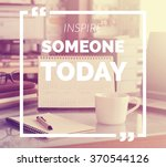 inspirational quote on blurred... | Shutterstock . vector #370544126