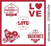 set of valentine's day labels. | Shutterstock .eps vector #370581434