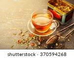 glass cup tea  and dry tea... | Shutterstock . vector #370594268