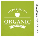 organic products typographic... | Shutterstock .eps vector #370687556