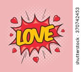 love   comic speech bubble | Shutterstock .eps vector #370742453
