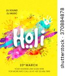 Creative Flyer, Banner or Pamphlet design for Indian Festival of Colours, Happy Holi celebration. | Shutterstock vector #370884878