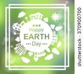 happy earth day. eco green... | Shutterstock .eps vector #370900700