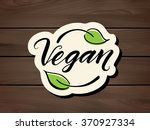 vegan label. hand drawn brush... | Shutterstock .eps vector #370927334
