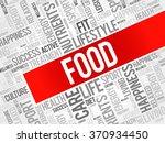 food word cloud background ... | Shutterstock .eps vector #370934450